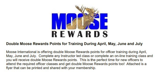 Double Moose Rewards Points for Training During April, May, June and July